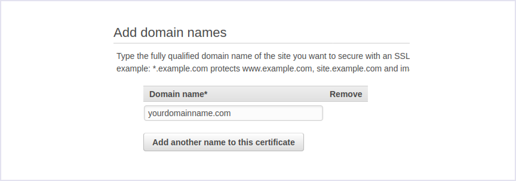 Adding a preferable domain name to be secured with an SSL